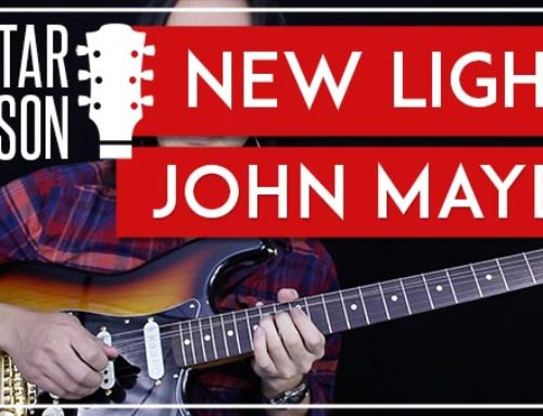 NEW LIGHT – JOHN MAYER GUITAR LESSON