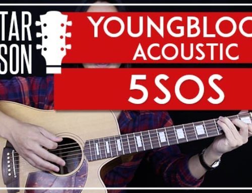 YOUNGBLOOD ACOUSTIC – 5SOS GUITAR LESSON