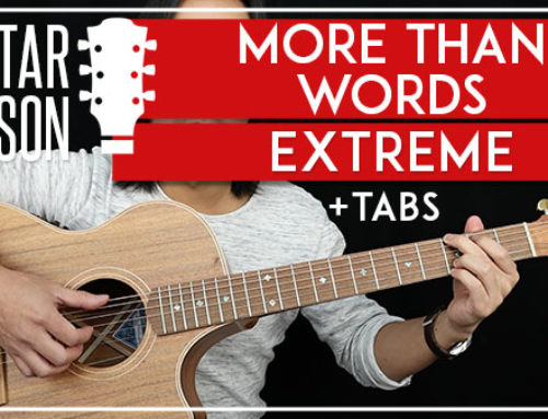 MORE THAN WORDS – EXTREME GUITAR LESSON