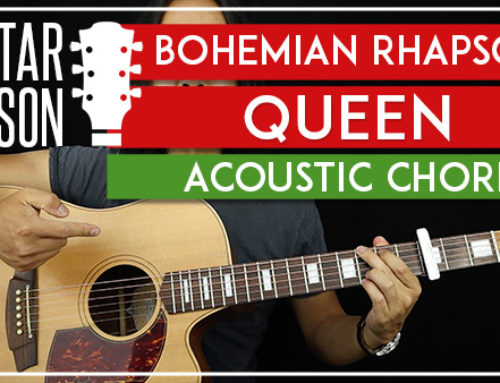 BOHEMIAN RHAPSODY (ACOUSTIC) – QUEEN GUITAR LESSON