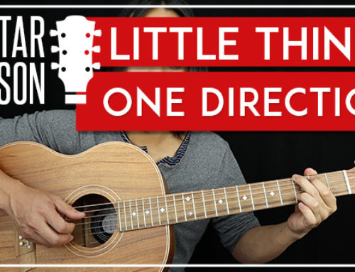 LITTLE THINGS – ONE DIRECTION GUITAR LESSON