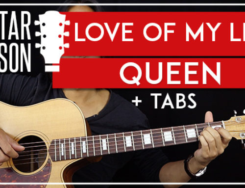LOVE OF MY LIFE – QUEEN ACOUSTIC GUITAR LESSON