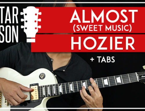 ALMOST (SWEET MUSIC) – HOZIER GUITAR LESSON