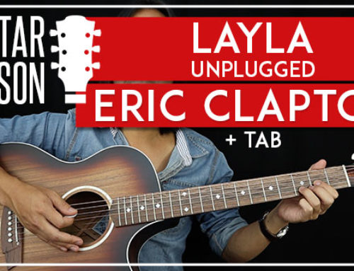 LAYLA (UNPLUGGED) – ERIC CLAPTON GUITAR LESSON