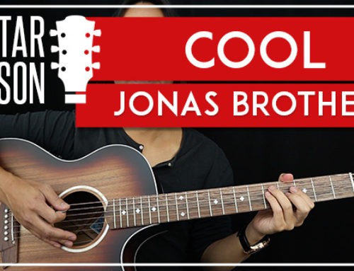 COOL – JONAS BROTHERS GUITAR LESSON