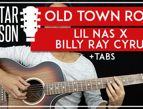 OLD TOWN ROAD – LIL NAS X BILLY RAY CYRUS GUITAR LESSON