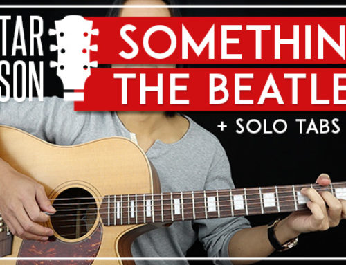 SOMETHING – THE BEATLES GUITAR LESSON