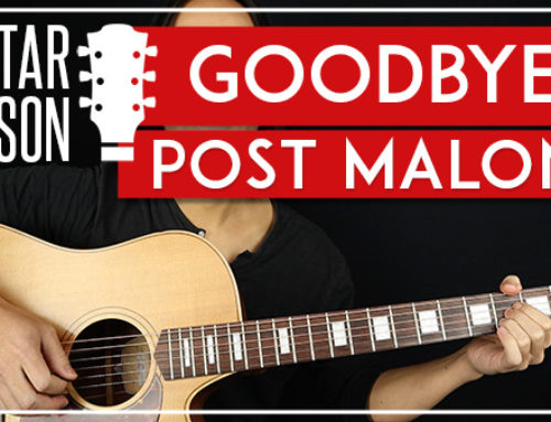 GOODBYES – POST MALONE GUITAR LESSON