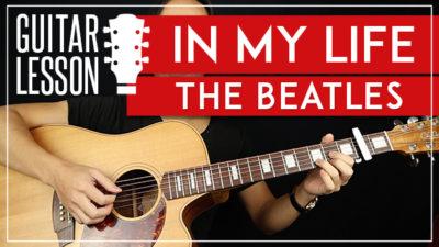 in my life the beatles guitar tab Archives - GuitarZero2Hero