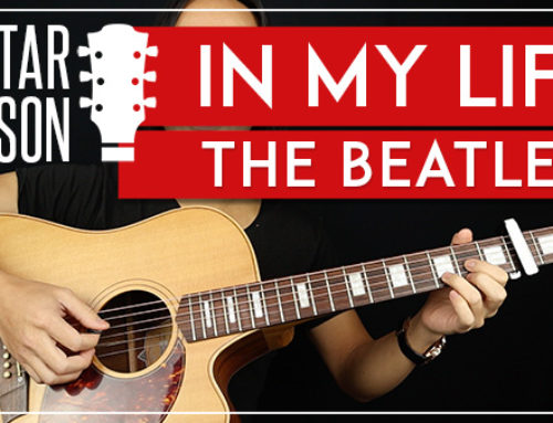IN MY LIFE – THE BEATLES GUITAR LESSON