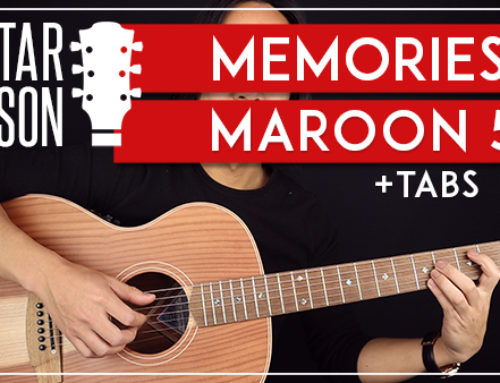 MEMORIES – MAROON 5 GUITAR LESSON