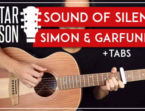 SOUND OF SILENCE – SIMON & GARFUNKLE GUITAR LESSON