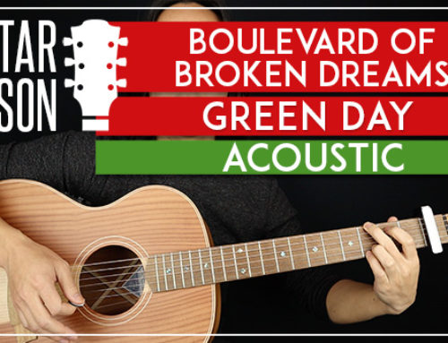 BOULEVARD OF BROKEN DREAMS ACOUSTIC – GREEN DAY GUITAR LESSON