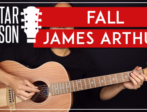 FALL – JAMES ARTHUR GUITAR LESSON