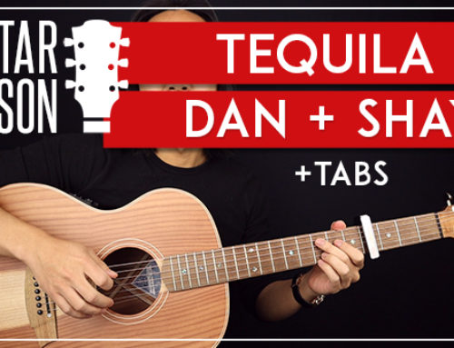 TEQUILA – DAN AND SHAY GUITAR LESSON