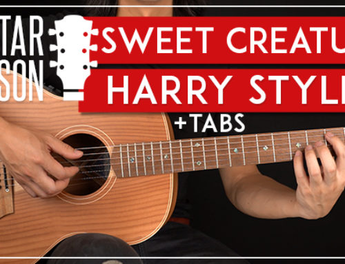 HARRY STYLES – SWEET CREATURE GUITAR LESSON